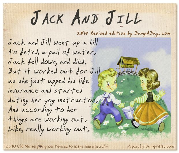 Dump a day top ten nursery rhymes with a twist giggles for Jack and jill stories