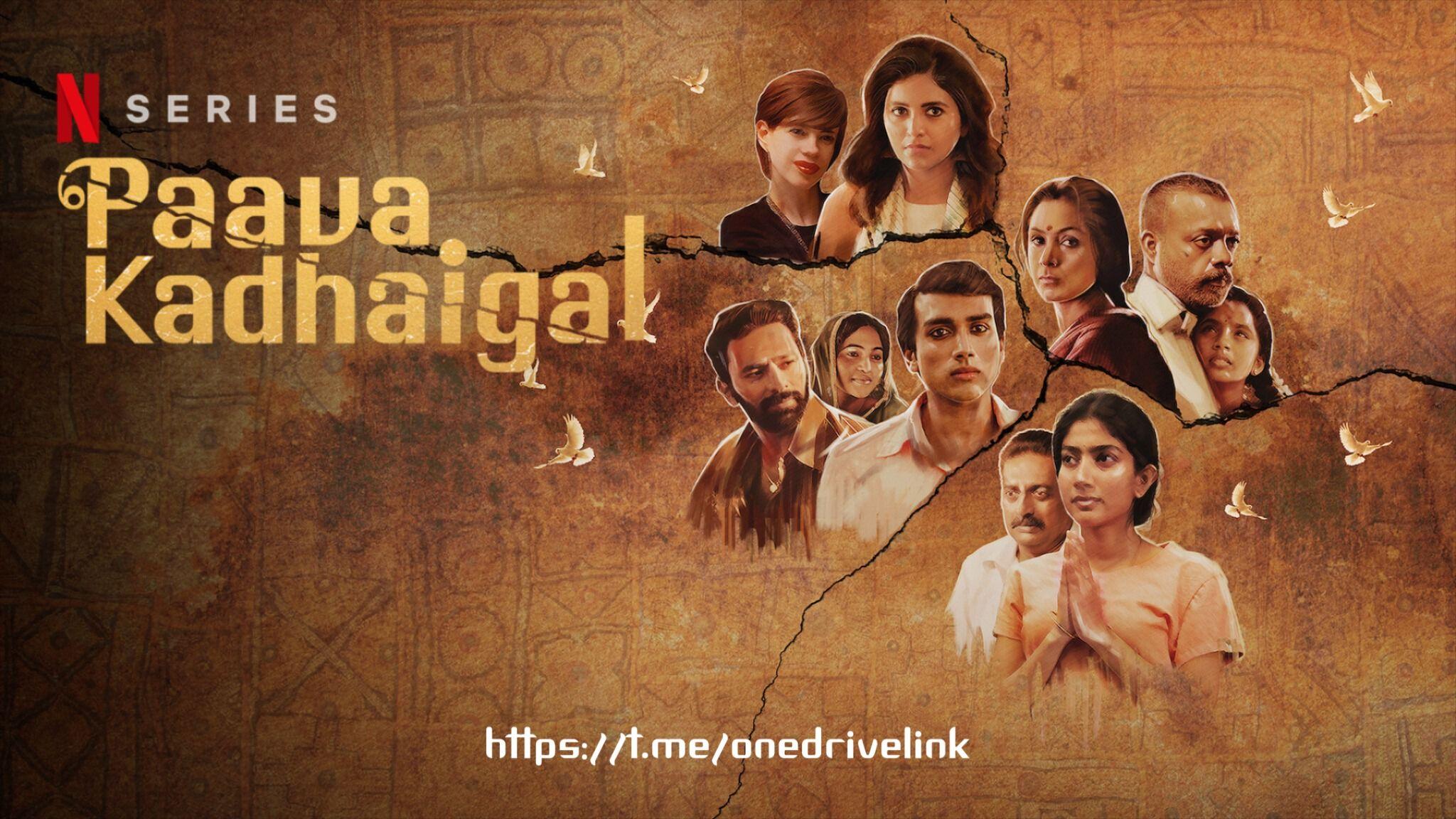 Download Paava Kadhaigal Season 1 Netflix Full Webseries Prejudice Premiere Tales