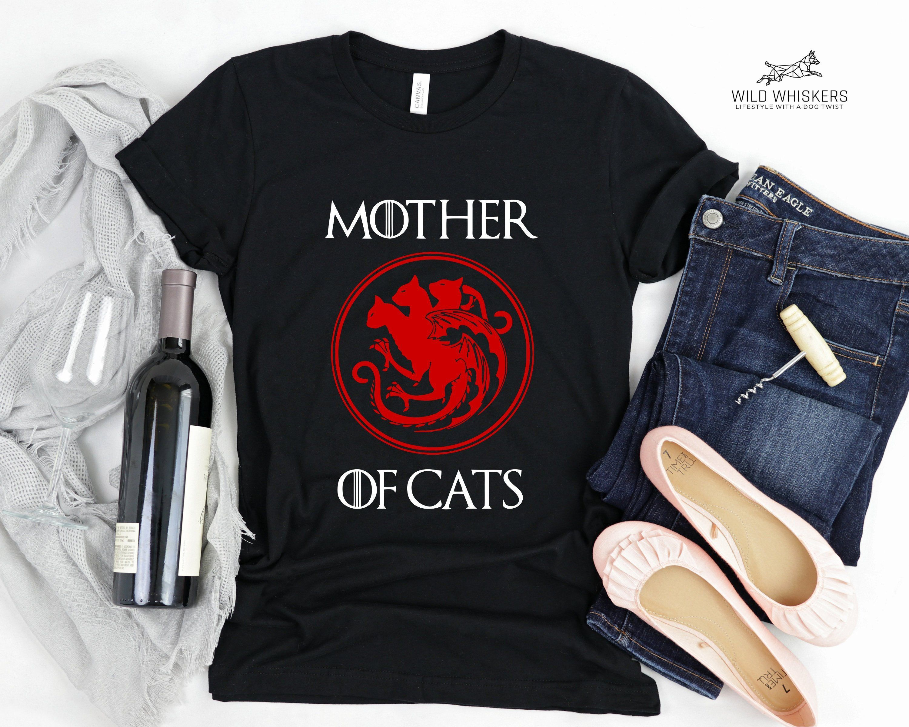 Mother of Cats Shirt - Funny Gifts For Cat Lovers Game of Thrones T-Shirt - Khaleesi Daenerys Targaryen Daenerys Stormborn