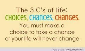 I am making a Choice not to take anymore Chances because I just can't keep up with so many Changes! #quotesabouttakingchances I am making a Choice not to take anymore Chances because I just can't keep up with so many Changes! #quotesabouttakingchances I am making a Choice not to take anymore Chances because I just can't keep up with so many Changes! #quotesabouttakingchances I am making a Choice not to take anymore Chances because I just can't keep up with so many Changes! #quotesabouttakingchan #quotesabouttakingchances