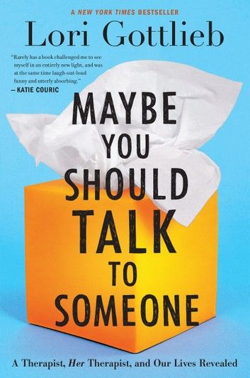 Maybe You Should Talk to Someone ebook by Lori Got
