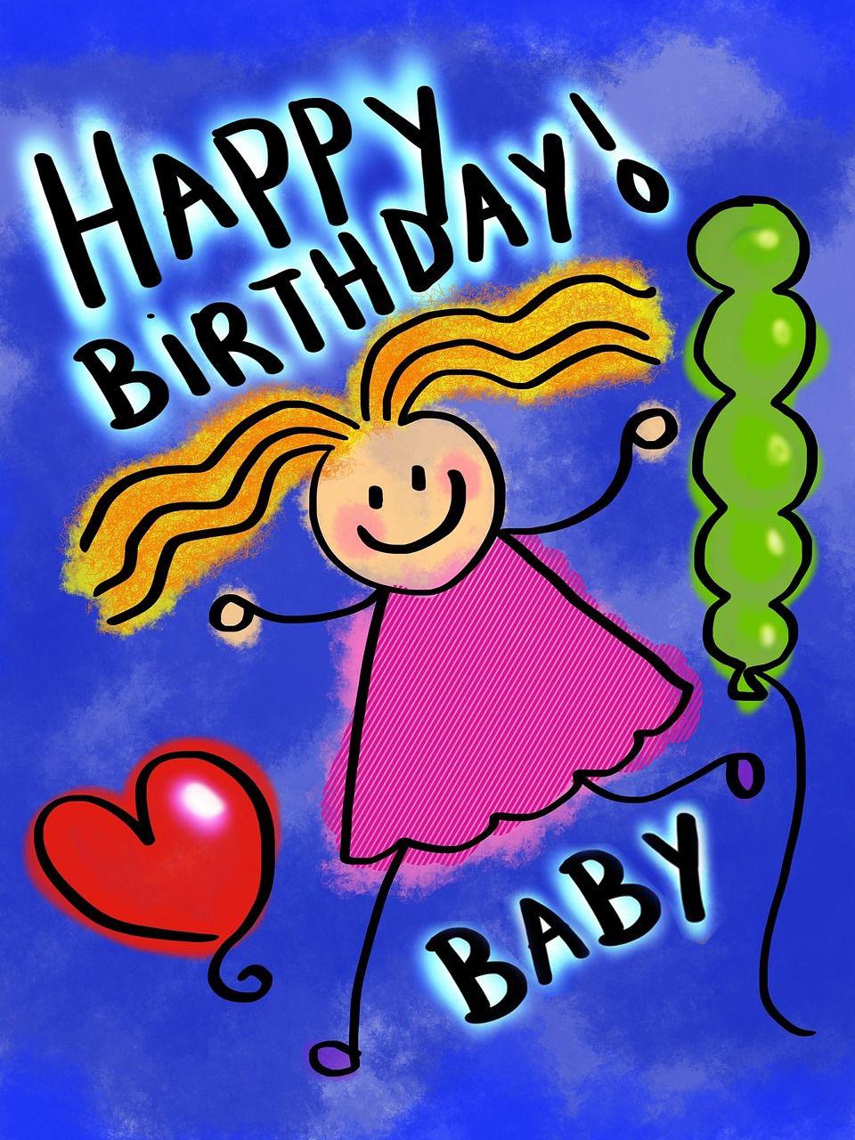 Happy Birthday Baby Girl Happy birthday baby, Happy