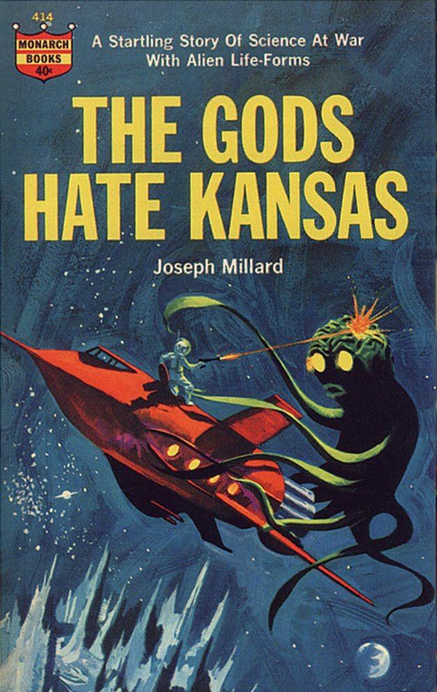 Book Cover Artist Science Fiction : The gods hate kansas by joe millard author of many