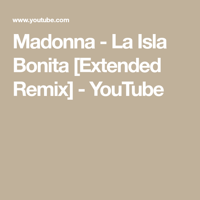 Madonna La Isla Bonita Official Music Video Youtube Muzyka Swiat