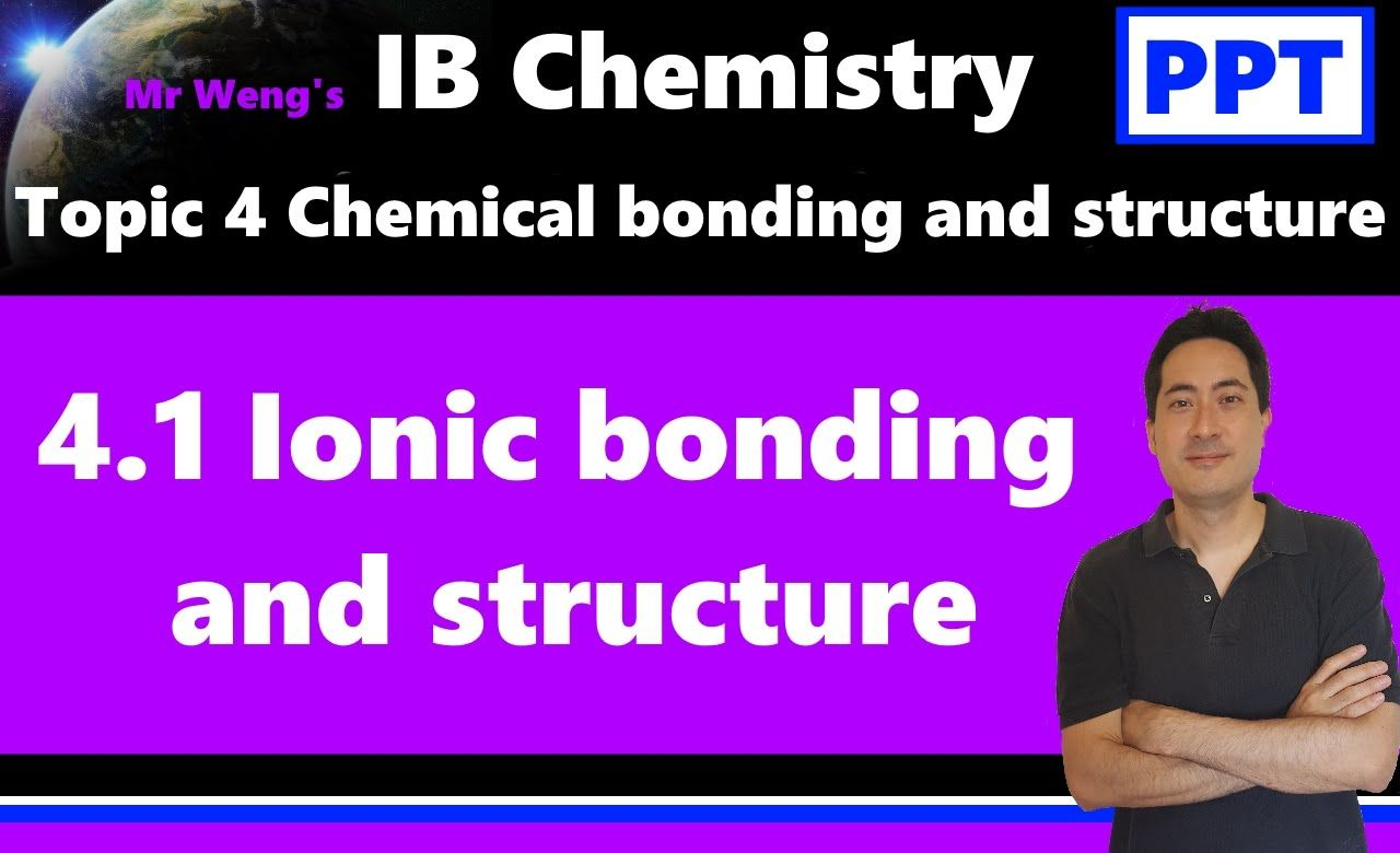 Ib Chemistry Topic 41 Ionic Bonding And Structure 017 Definition