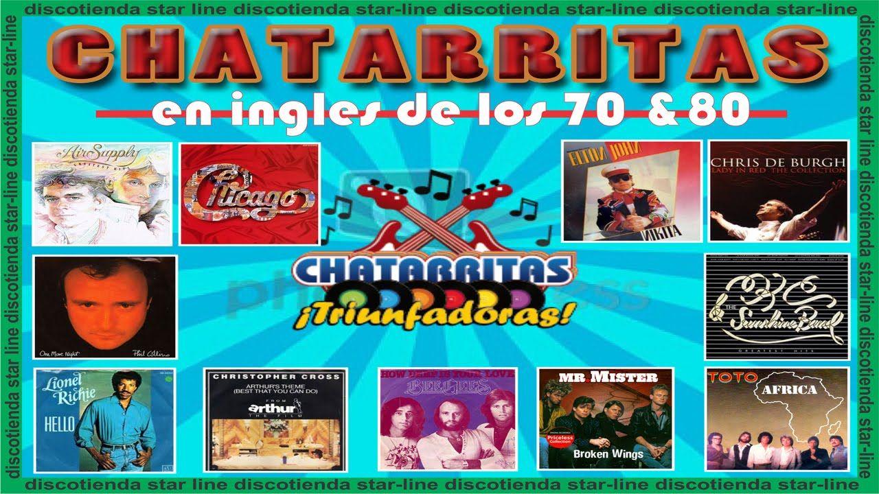 Chatarritas En Ingles 70 Y 80 Baladas En Ingles Con Imagenes