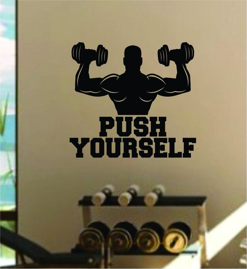 Push Yourself v4 Quote Fitness Health Work Out Gym Decal Sticker Wall Vinyl Art Wall Room Decor Weights Motivation Inspirational Lift Beast - yellow