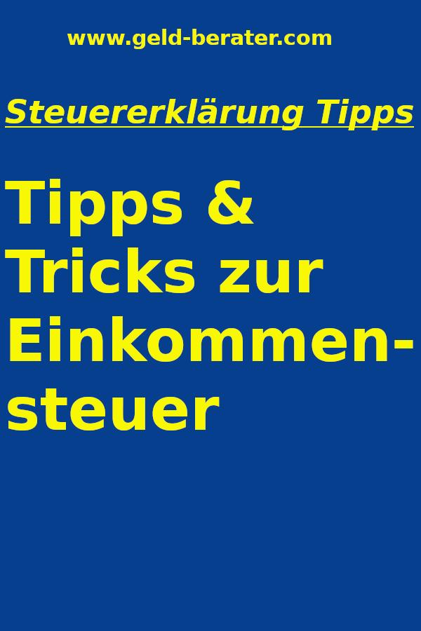 Steuererklarung Tipps Steuererklarung Tipps Steuertipps Tipps