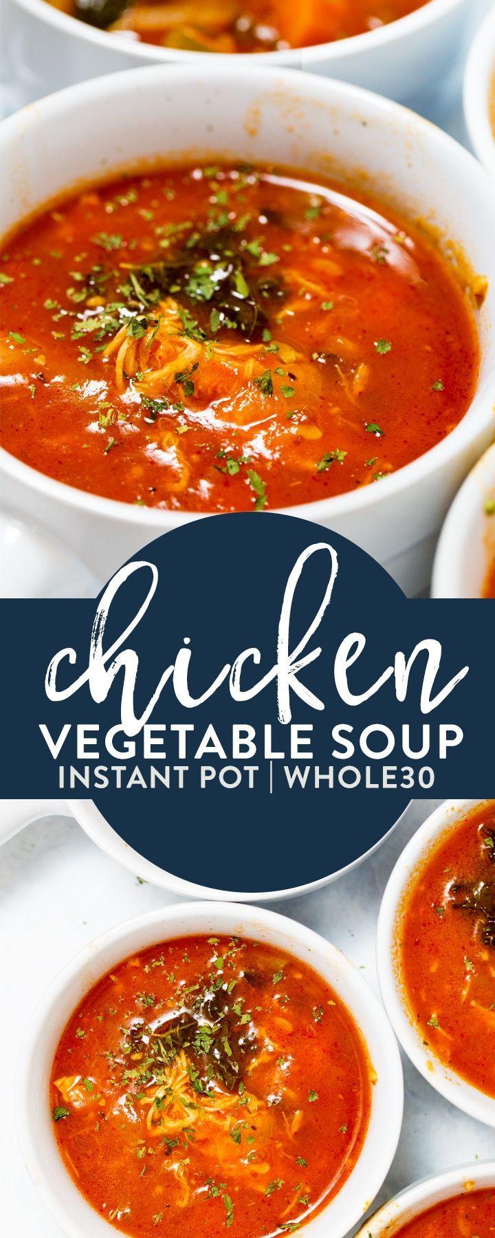 Instant Pot Chicken Vegetable Soup Recipe Instant Pot Recipes