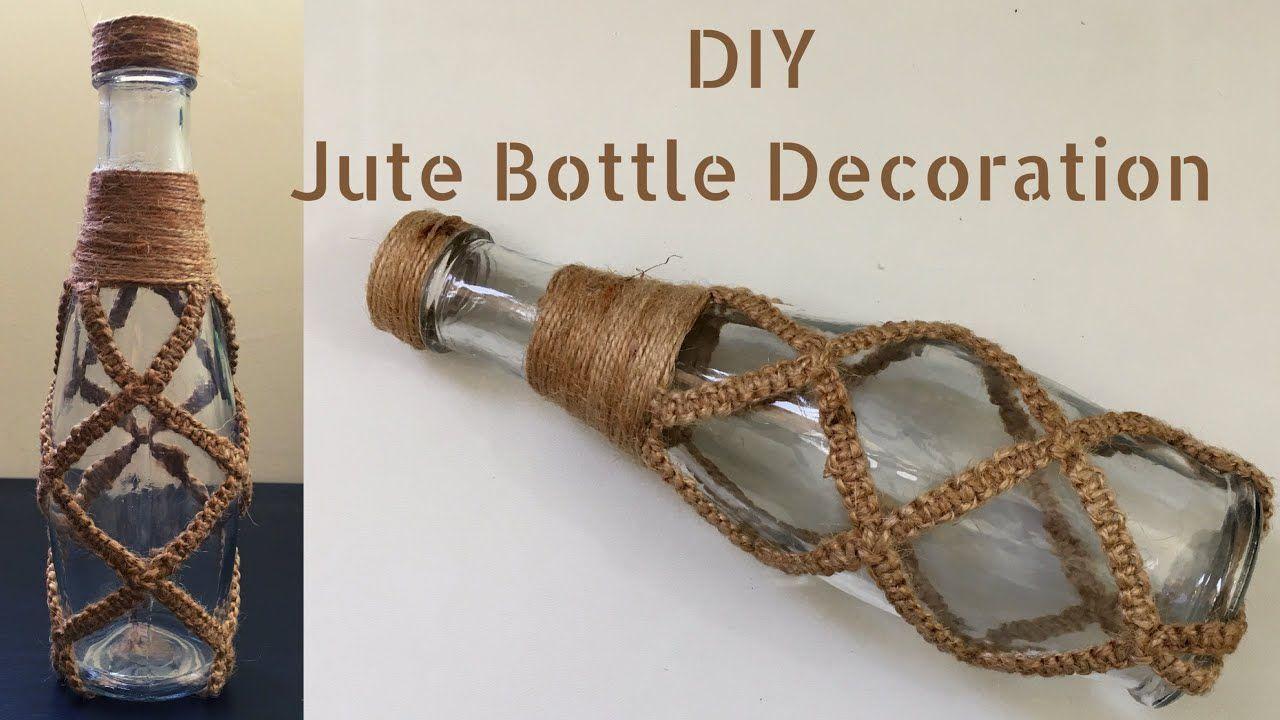 Bottle Craft 2020/ diy jute knotted bottle/ glass bottle ...