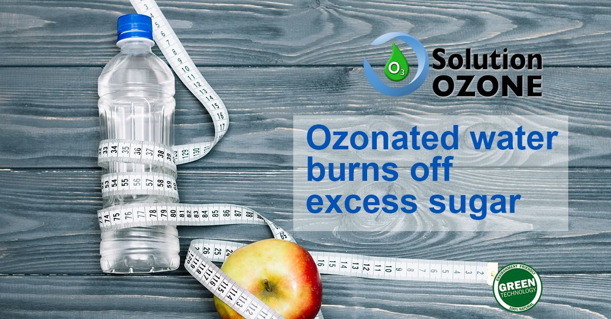 Do you know that... Ozonated water burns off excess sugar