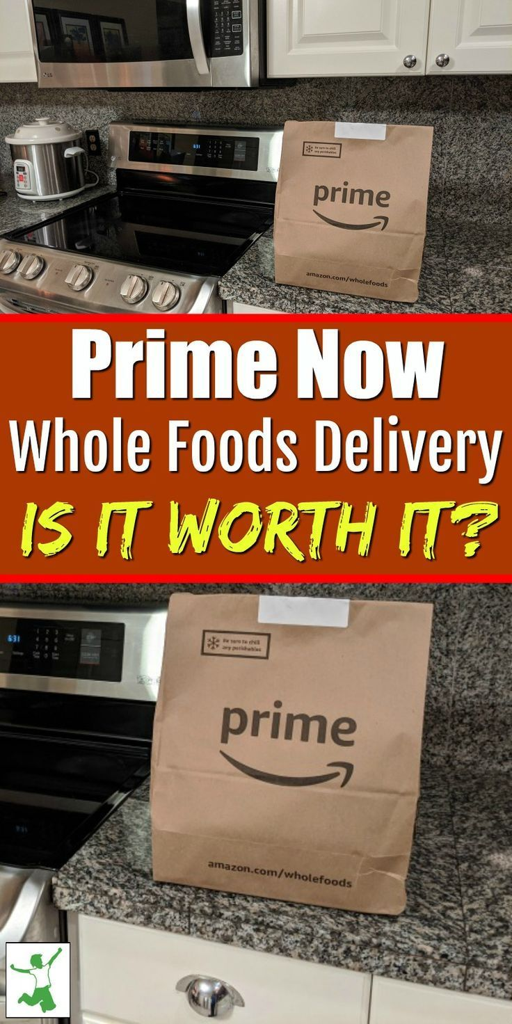 My Experience with Prime Now Grocery Delivery in 2020