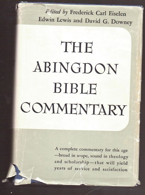 Abingdon Bible Commentary 1929 Edition 10 00 By Lilliameadow Bible Commentary Christian Studies Bible Translations