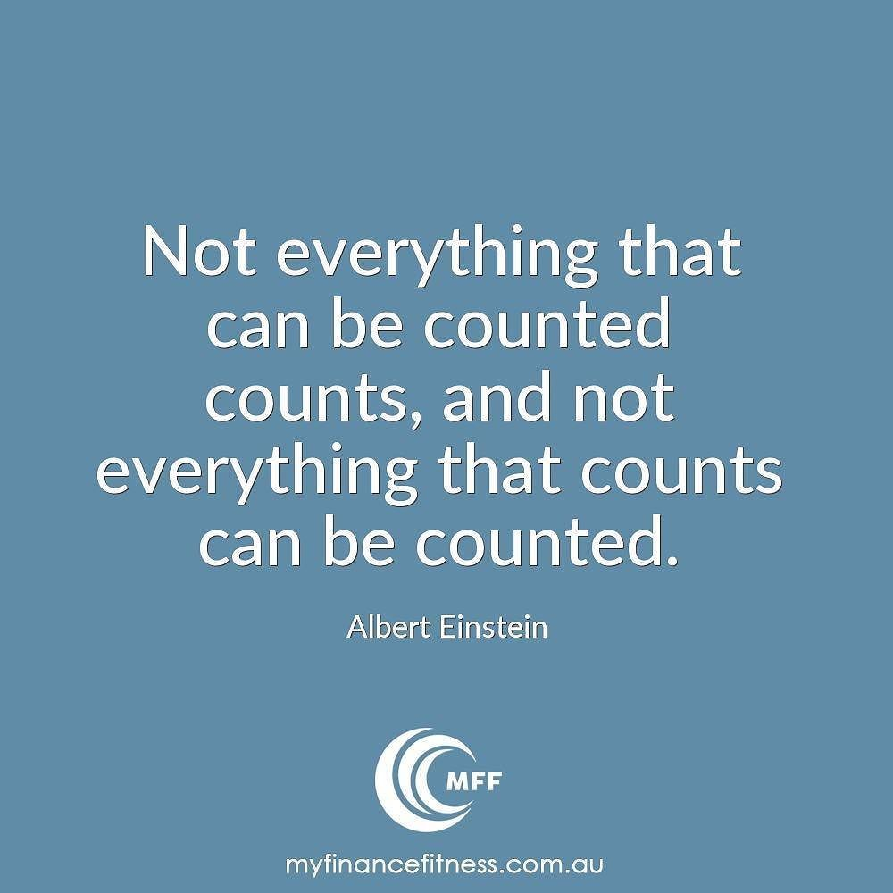 Some Important Quotes Some Of The Most Important Things In Life Cannot Be Measured With