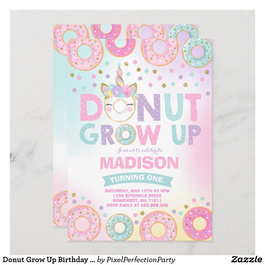 Donut Grow Up Birthday Invitation Donut Unicorn Zazzle Com In 2021 Donut Themed Birthday Party Donut Birthday Parties Birthday Invitations