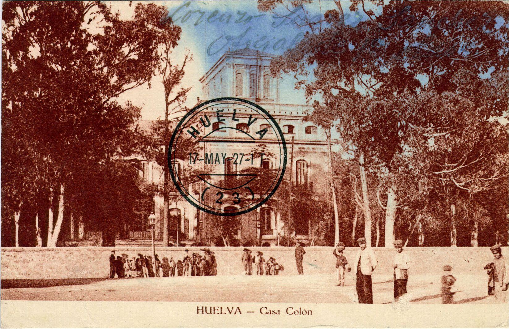Postales de huelva casa col n la casa col n es un edificio hist rico municipal de la ciudad de - Casa colon huelva ...