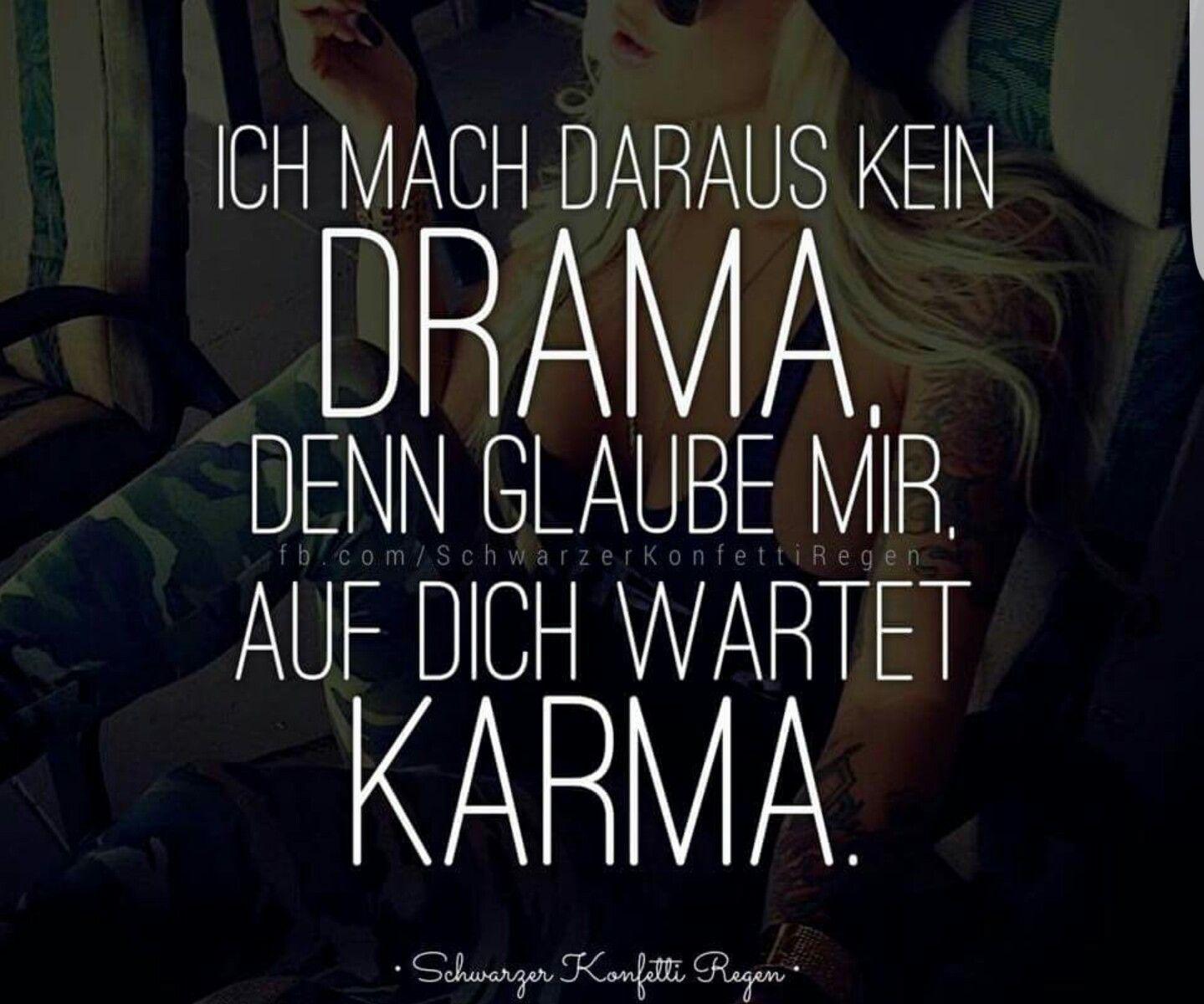 Ich mach daraus kein #Drama | Karma sprüche, Karma