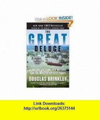 The Great Deluge Publisher Harper Perennial Douglas Brinkley ,   ,  , ASIN: B004UHV1FW , tutorials , pdf , ebook , torrent , downloads , rapidshare , filesonic , hotfile , megaupload , fileserve