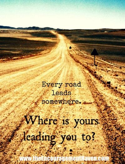 road of life quotes
