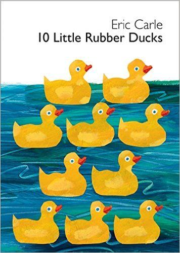 10 Little Rubber Ducks Board Book World Of Eric Carle Eric Carle 9780061964282 Amazon Com Books Rubber Duck Eric Carle Ordinal Numbers