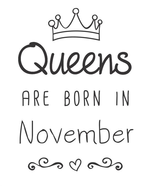 "November Quotes Risco ""queens Are Born In…""  November Queens And Scorpio"