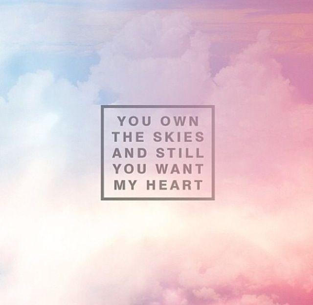 Still you want my heart.