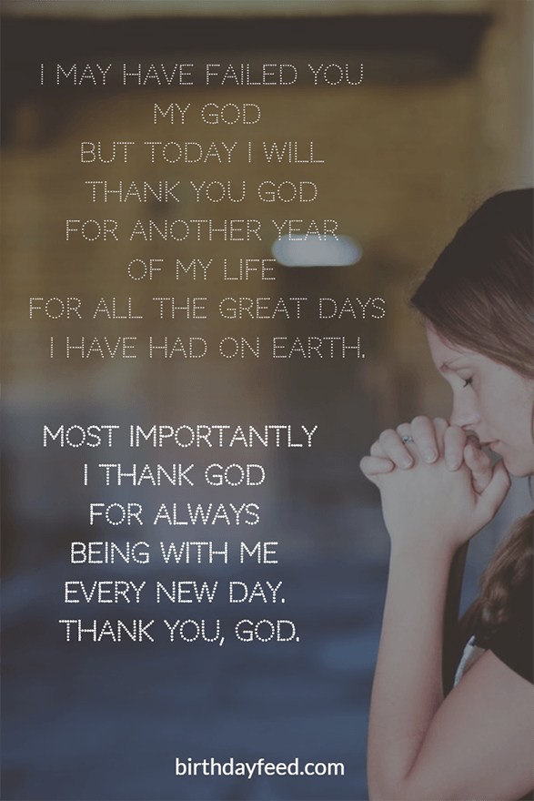 Top 20 Best Thank God For Another Year Of My Life Quotes Wishes