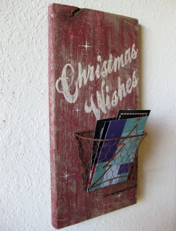 Reclaimed Barn Wood And Salvaged Metal Christmas Wishes Wish Keeper Or Card Holder Sign
