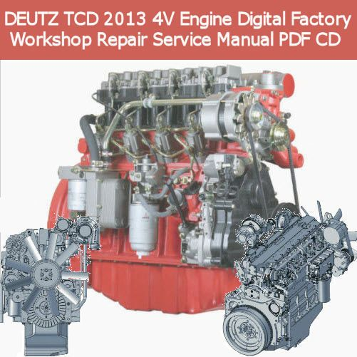 deutz tcd 2013 4v engine digital factory workshop repair service rh pinterest com Nissan Factory Service Manual Clymer Manuals
