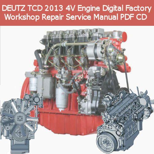 details about deutz tcd v engine digital factory workshop details about deutz tcd 2013 4v engine digital factory workshop repair service manual pdf cd