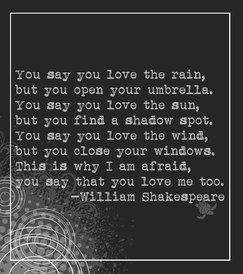 Shakespeare In Love Quotes Shakespeare Afraid Of Love Quote  Shakespeare Feeling Quotes And