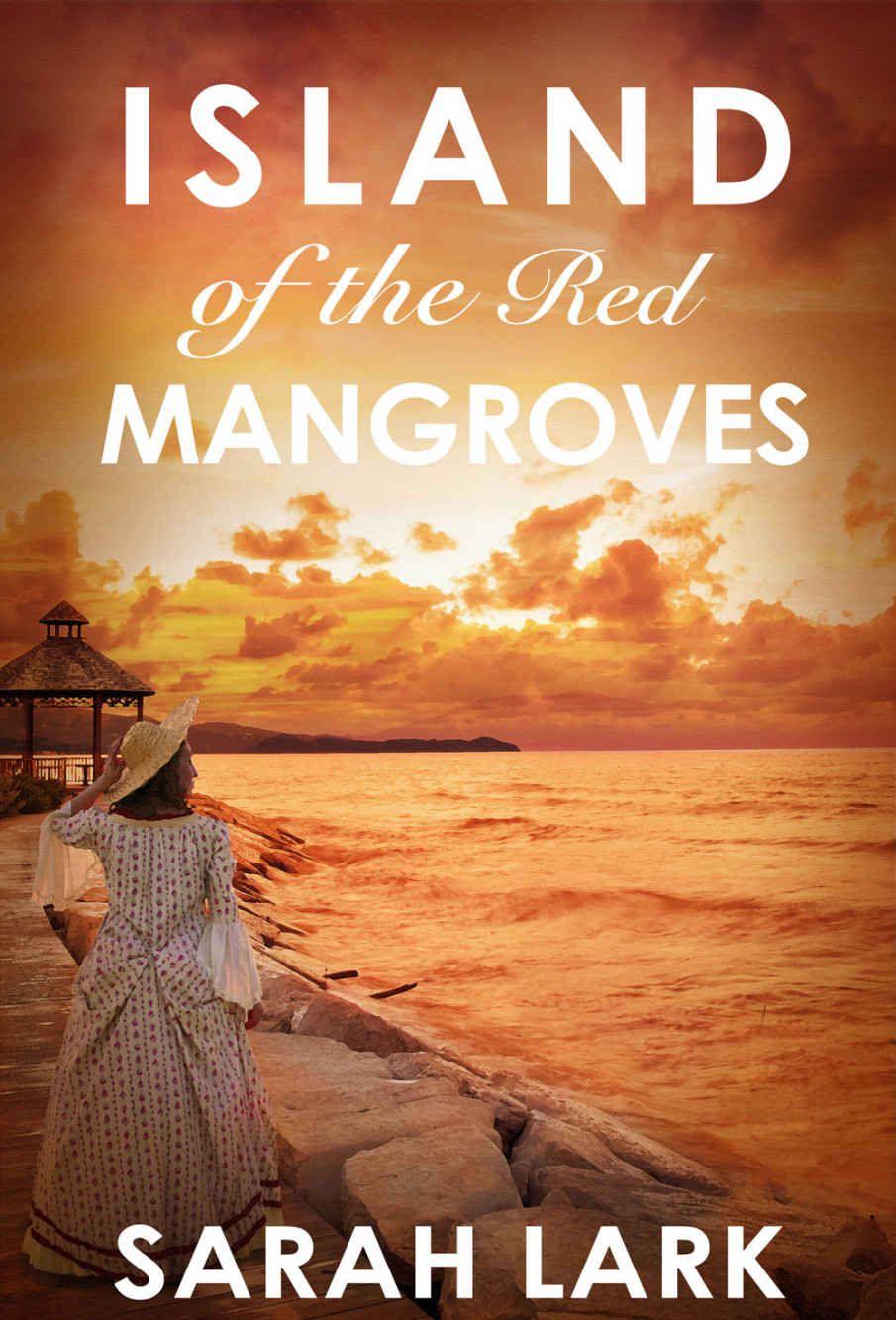 Island of the red mangroves caribbean islands saga book 2