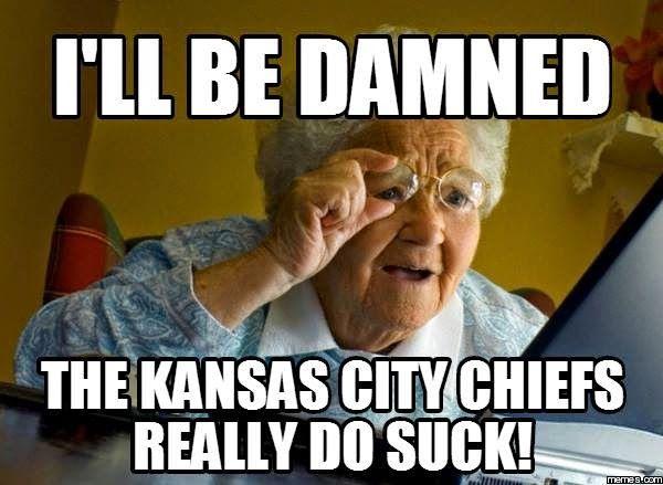 kansas city chiefs suck memes   Meme Internet: after ...