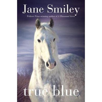 True Blue (Abby Lovitt, #3) by Jane Smiley
