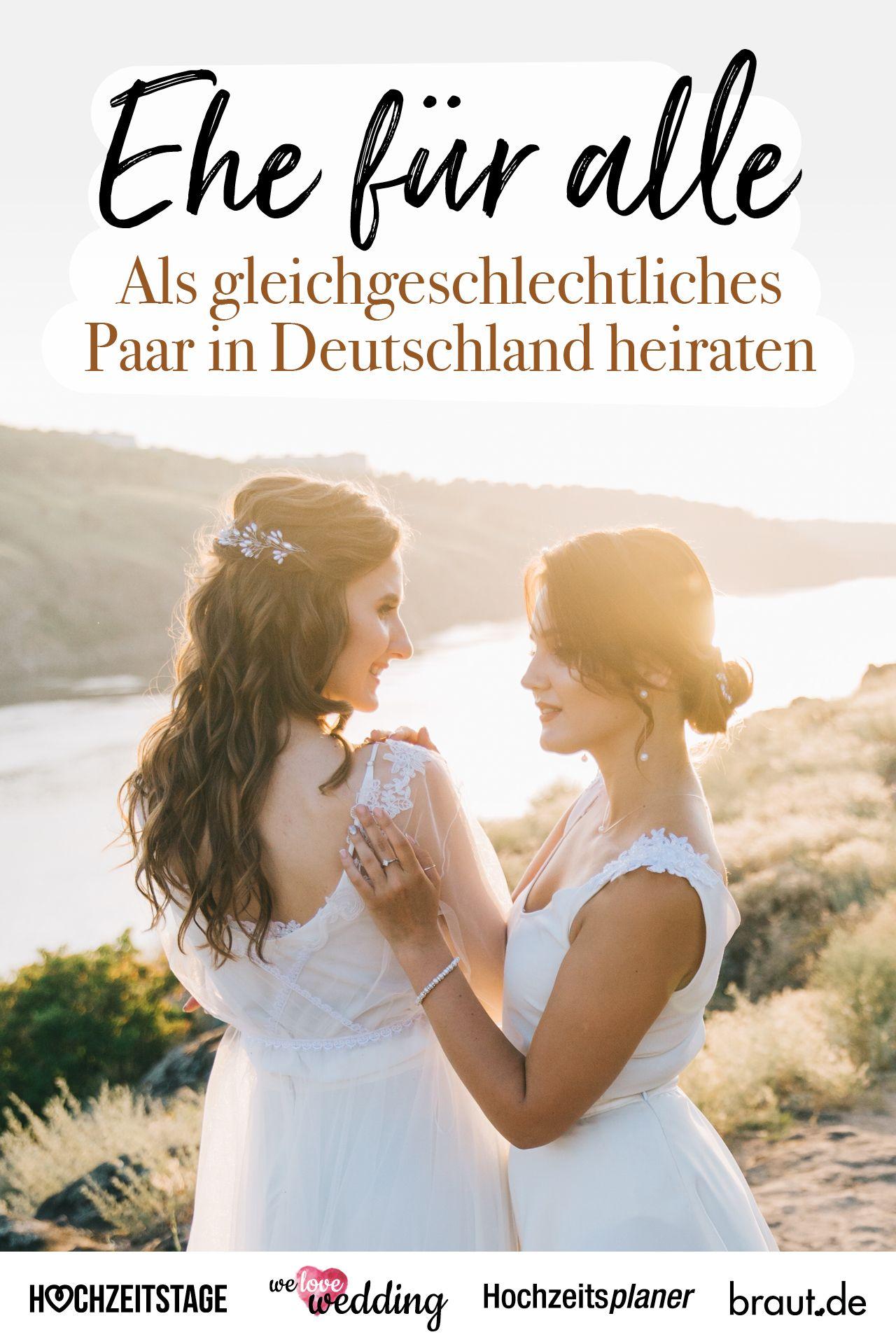 Ehe Fur Alle Gleichgeschlechtlich Heiraten In Deutschland Heiraten Ehe Hochzeit