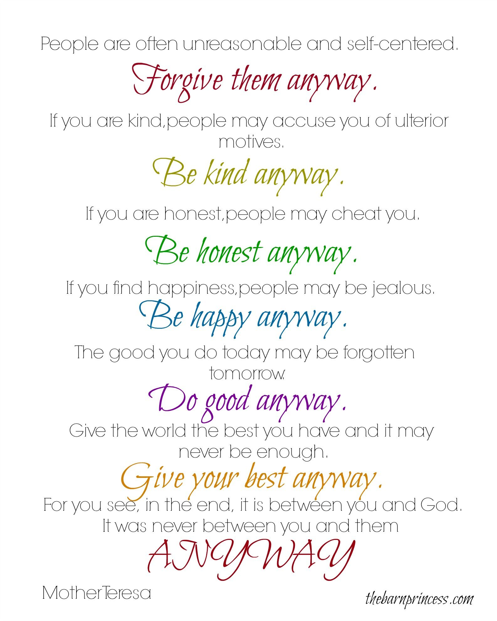 Mother Teresa Quotes Love Them Anyway As I Was Reading Through Posts On My Personal Facebook Page Monday