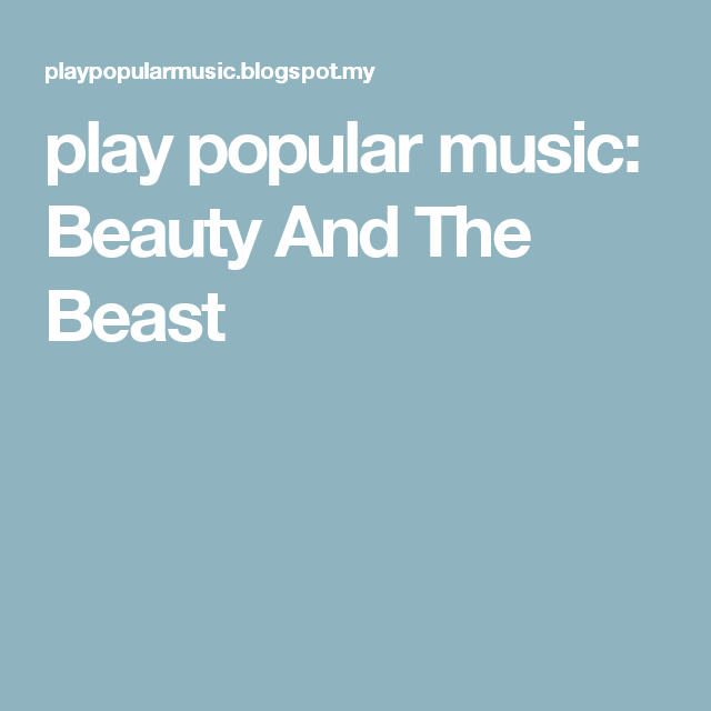 Play Popular Music: Beauty And The Beast