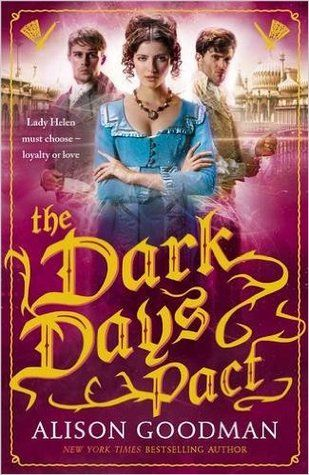 The Dark Days Pact By Alison Goodman UK Edition