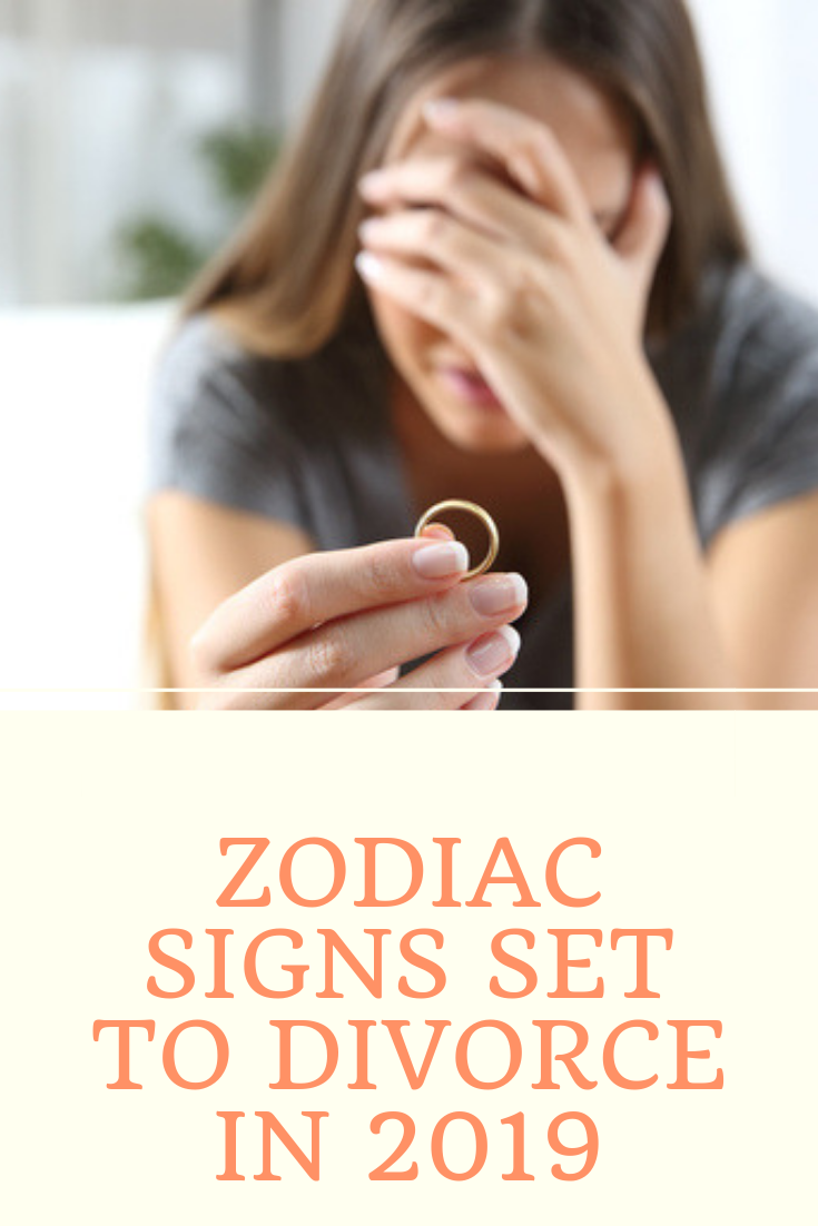 These 6 Zodiac Signs Are The Most Likely To Divorce In 2019 | Cancer