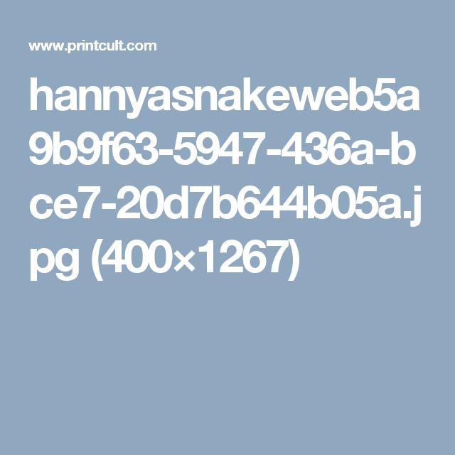 hannyasnakeweb5a9b9f63-5947-436a-bce7-20d7b644b05a.jpg (400×1267)