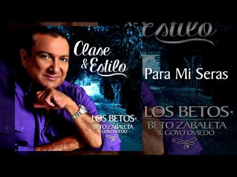 Para Mi Seras - Beto Zabaleta y Goyo Oviedo / Discos Fuentes - YouTube