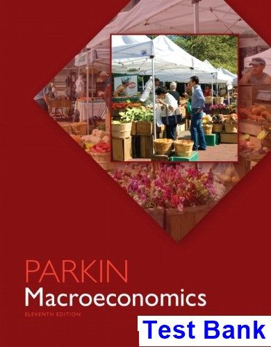 macroeconomics 11th edition michael parkin test bank test bank rh pinterest com  Michael Parkin Microeconomics 11th Edition