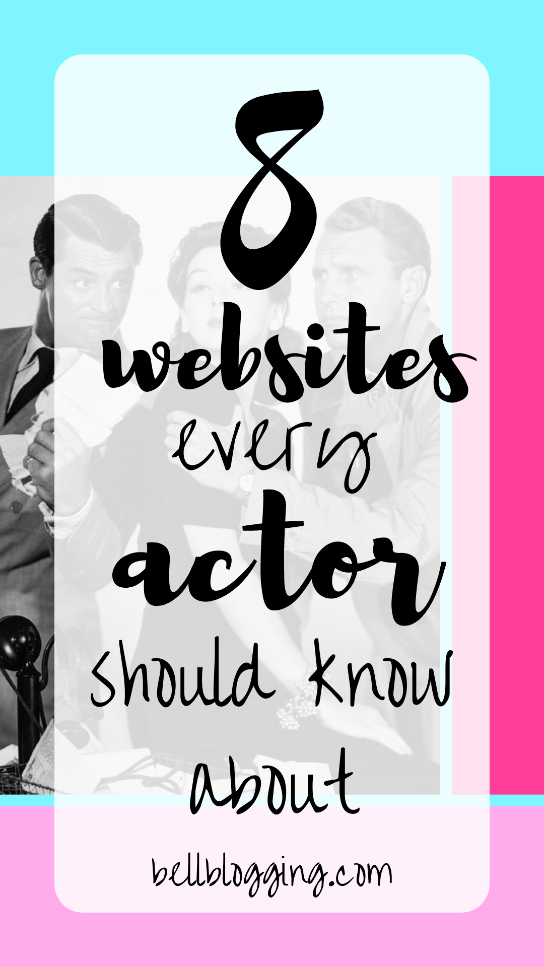 8 Websites Actors Should Know About – Organize Your Career!