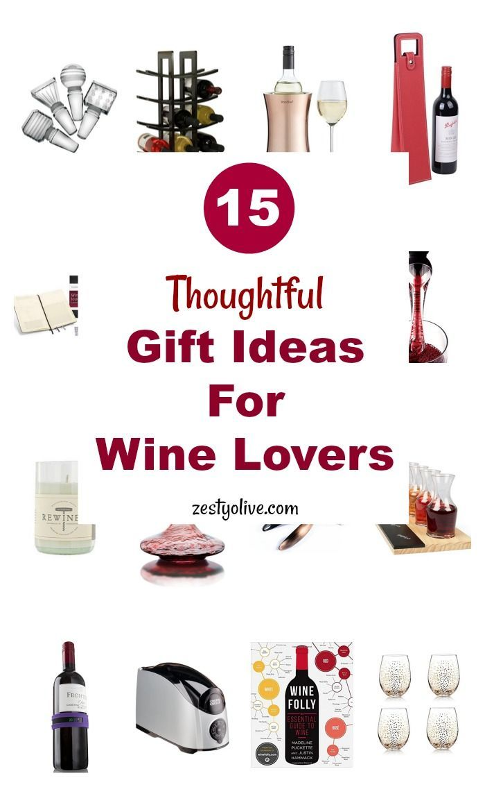 15 thoughtful gift ideas for wine lovers | holiday list, thoughtful