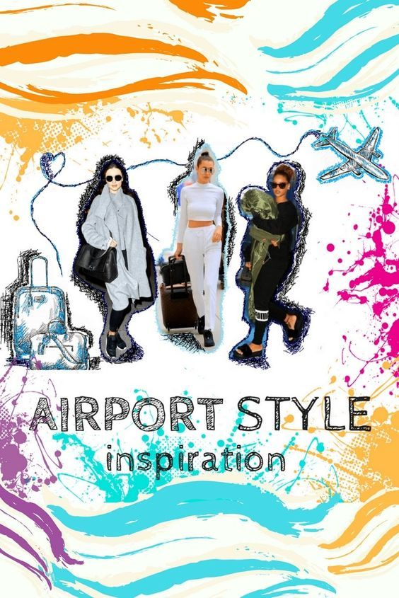 Airport Style Inspiration. Best trendy outfits for log