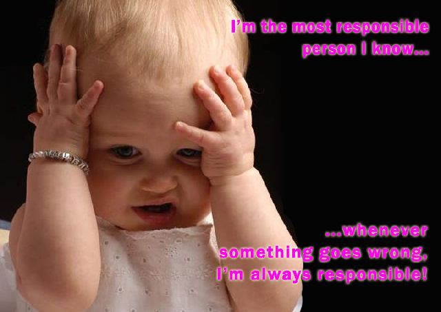 Funny Baby Face Meme : I'm the most responsible person cute qotes pinterest 30th