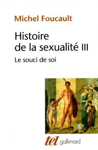 Histoire de la sexualité, tome 3 : Le souci de soi de Mic... https://www.amazon.fr/dp/2070746747/ref=cm_sw_r_pi_dp_x_EXjlybYE4Y35N