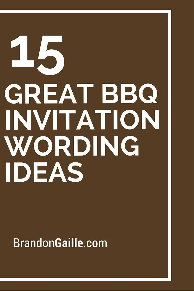 15 Great Hair Updos For Thanksgiving: 15 Great BBQ Invitation Wording Ideas