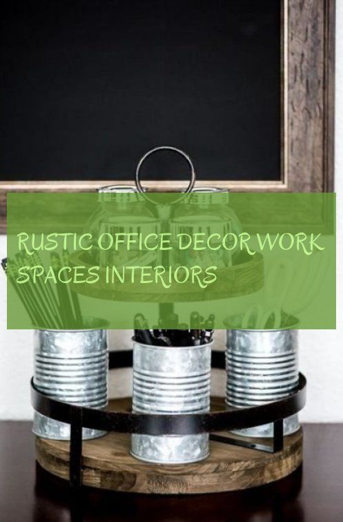 rustic office decor work spaces interiors