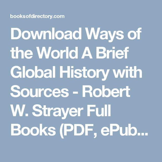 Download Ways Of The World A Brief Global History With Sources